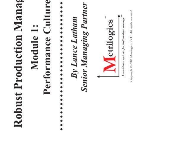 Robust Production Management (RPM) Module 1: Performance Culture