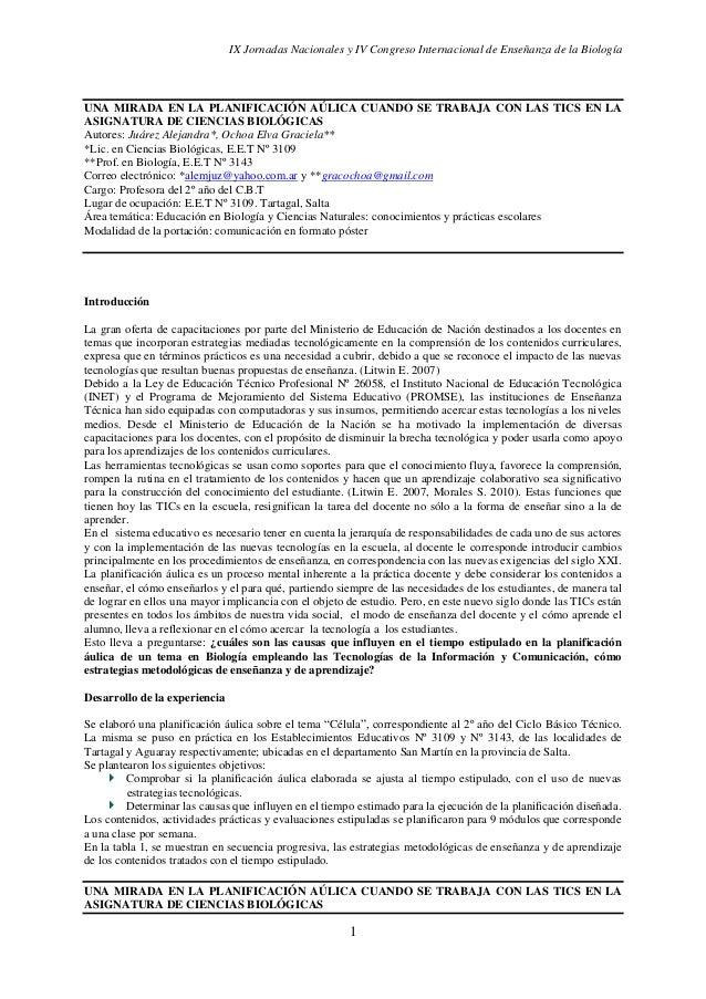 IX Jornadas Nacionales y IV Congreso Internacional de Enseñanza de la Biología 1 UNA MIRADA EN LA PLANIFICACIÓN AÚLICA CUA...