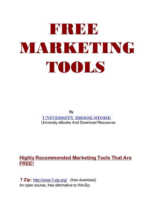 FREE MARKETING TOOLS By UNIVERSITY EBOOK STORE University eBooks And Download Resources Highly Recommended Marketing Tools...