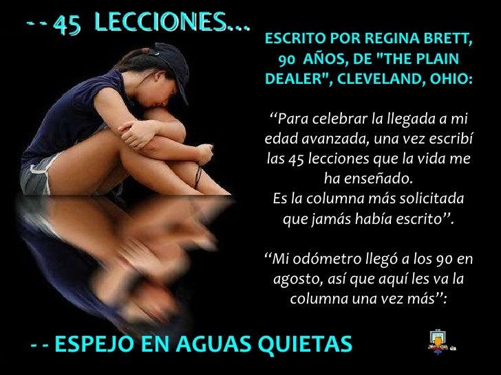 """- - 45 LECCIONES…                    ESCRITO POR REGINA BRETT,                      90 AÑOS, DE """"THE PLAIN                ..."""