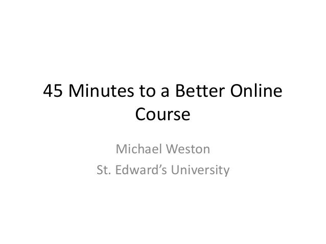 45 minutes to a Better Online Course