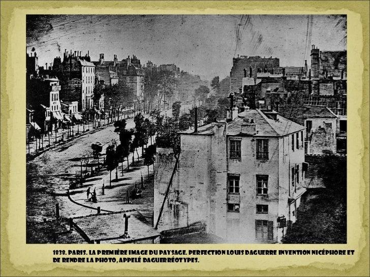 1838. Paris. la première image du paysage. PERFECTION Louis Daguerre invention Nicéphore etde rendre la photo, appelé dagu...