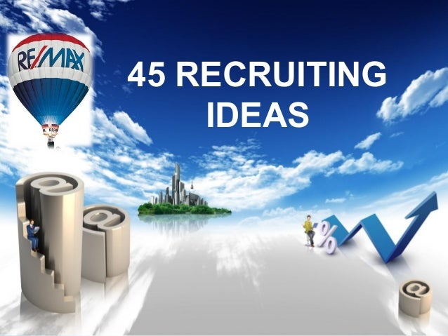 45 Recruiting Ideas in Real Estate