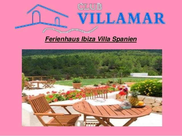 Ferienhaus Ibiza Villa Spanien