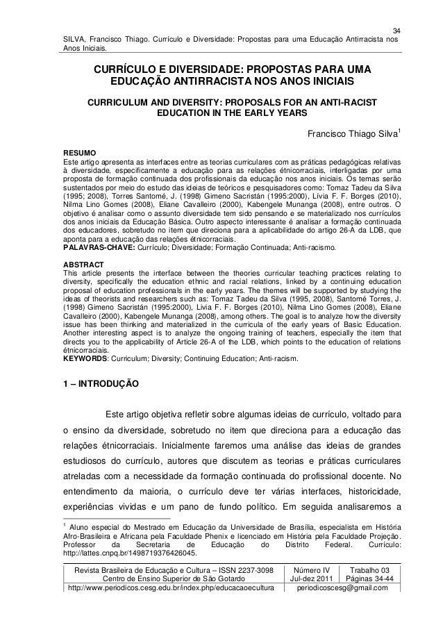 34SILVA, Francisco Thiago. Currículo e Diversidade: Propostas para uma Educação Antirracista nosAnos Iniciais.           C...