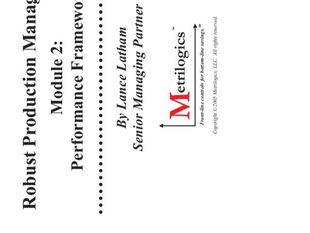 Robust Production Management (RPM) Module 2: Performance Framework