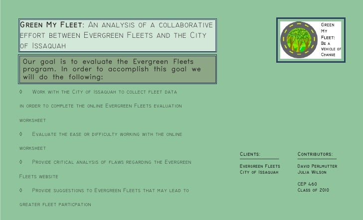 Green My Fleet: An analysis of a collaborative effort between Evergreen Fleets and the City of Issaquah     Our goal is to...
