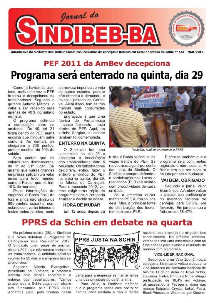 Informativo do Sindicato dos Trabalhadores nas Indústrias de Cervejas e Bebidas em Geral no Estado da Bahia nº 464 - MAR/2...