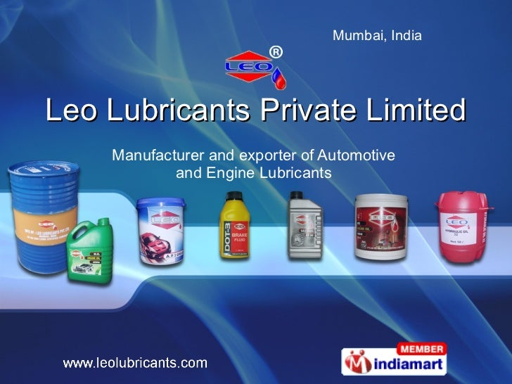 Leo Lubricants Private Limited Manufacturer and exporter of Automotive  and Engine Lubricants