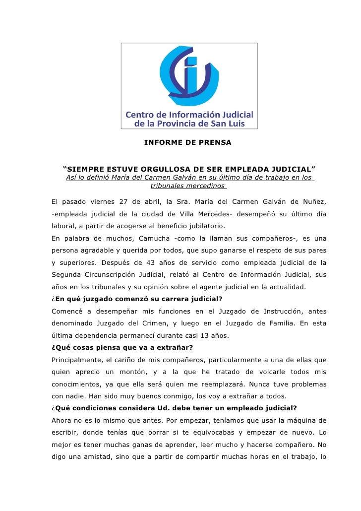 """INFORME DE PRENSA   """"SIEMPRE ESTUVE ORGULLOSA DE SER EMPLEADA JUDICIAL""""    Así lo definió María del Carmen Galván en su úl..."""