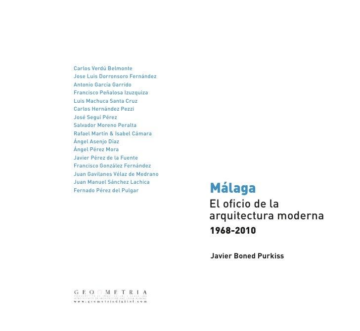 Málaga. El oficio de la Arquitectura Moderna 1968-2010.