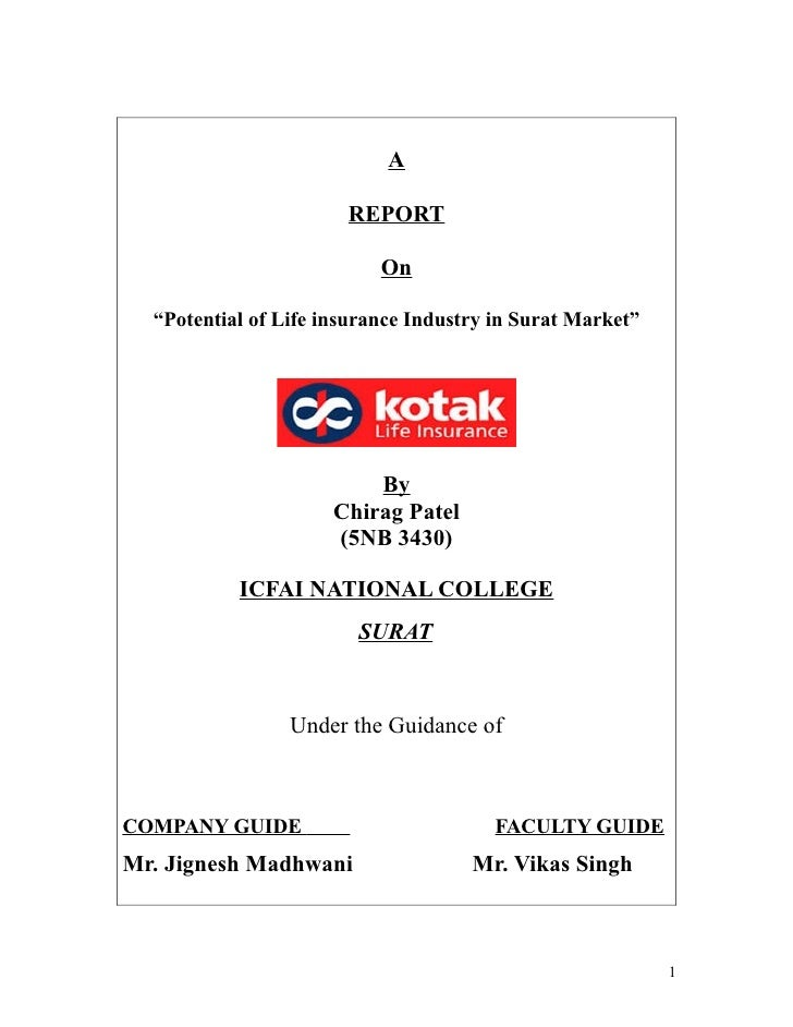 "A                         REPORT                             On    ""Potential of Life insurance Industry in Surat Market"" ..."