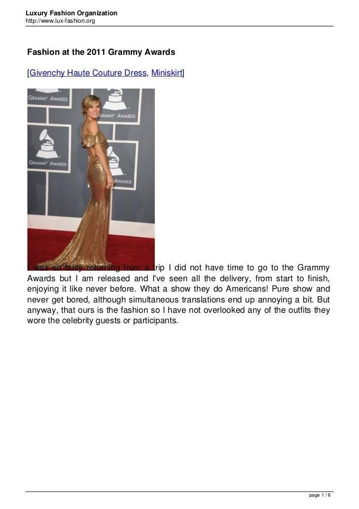 Luxury Fashion Organizationhttp://www.lux-fashion.orgFashion at the 2011 Grammy Awards[Givenchy Haute Couture Dress, Minis...