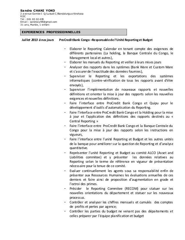 Sandra CHANI YOKO  2 avenue Gombe I Q/Lubudi C/Bandalungua Kinshasa  RDC  Tél : 081 83 02 495  Email : sandracy98@gmail.co...