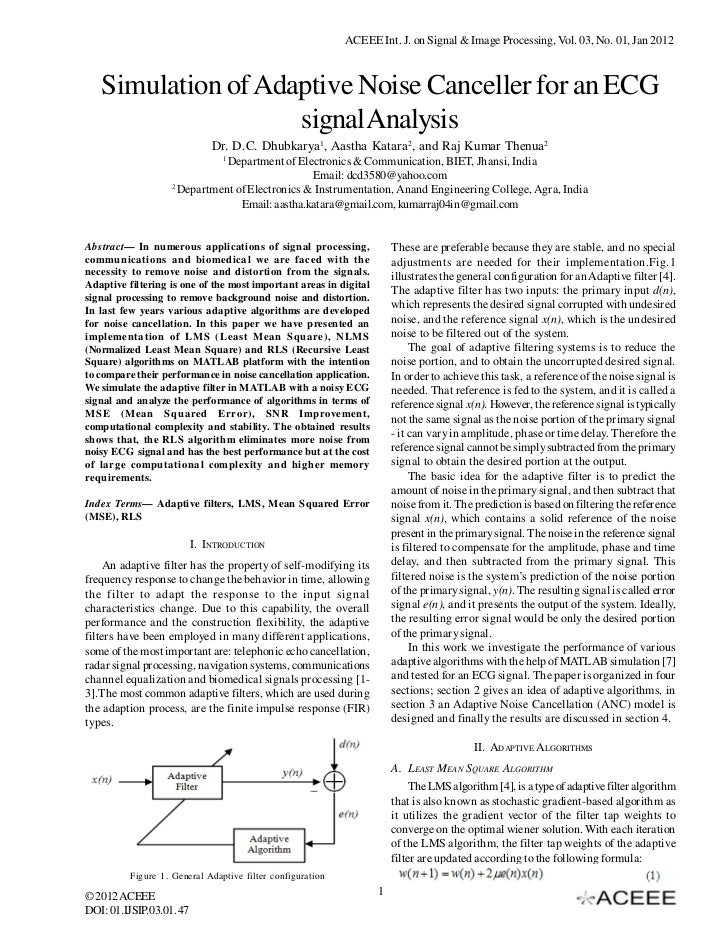 ACEEE Int. J. on Signal & Image Processing, Vol. 03, No. 01, Jan 2012   Simulation of Adaptive Noise Canceller for an ECG ...