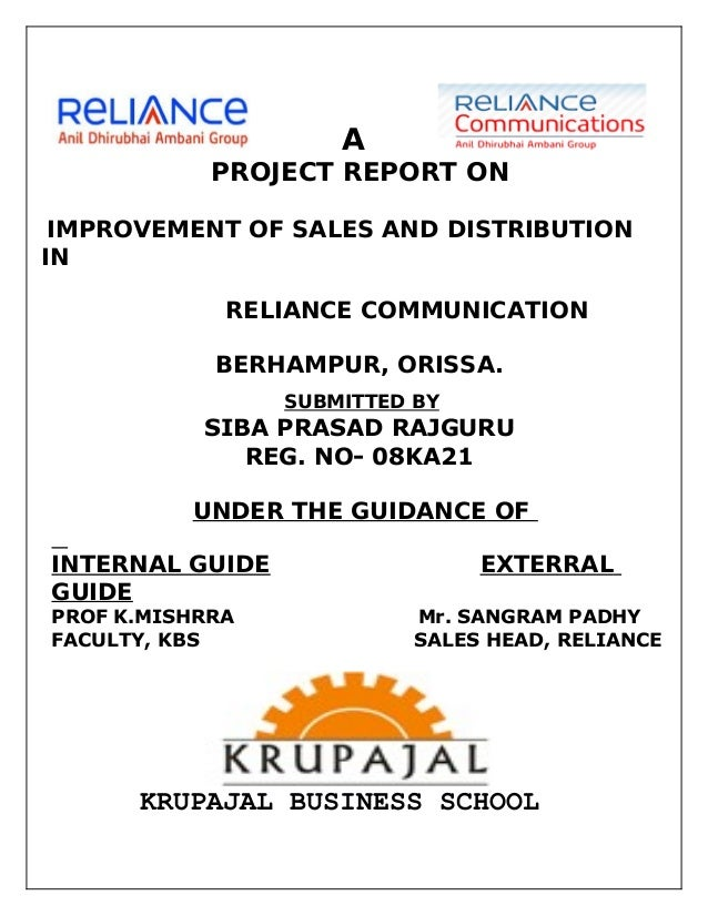 A            PROJECT REPORT ON IMPROVEMENT OF SALES AND DISTRIBUTIONIN             RELIANCE COMMUNICATION            BERHA...