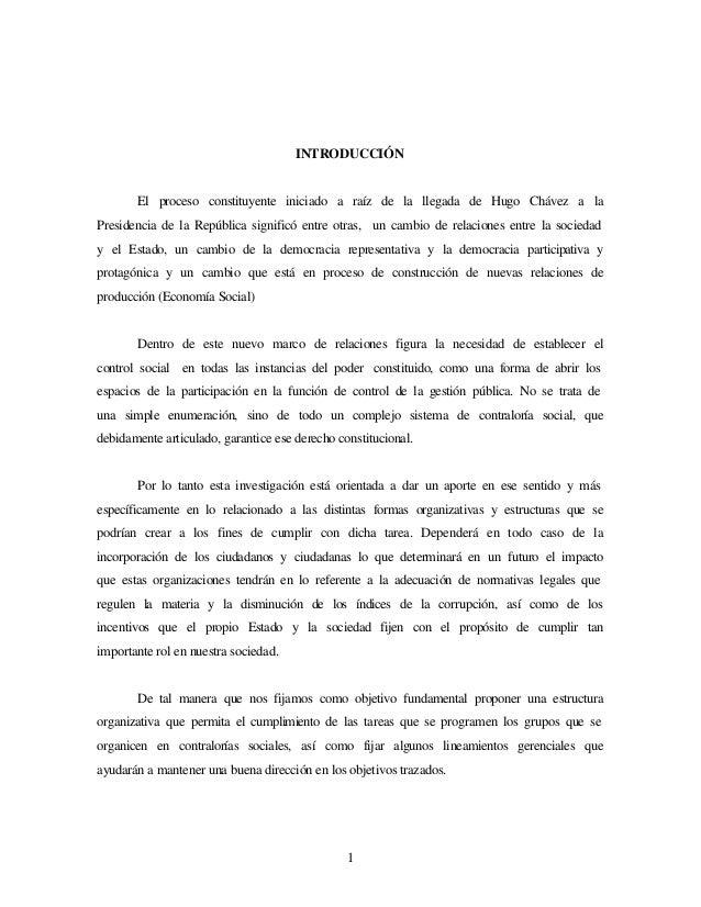 INTRODUCCIÓN  El proceso constituyente iniciado a raíz de la llegada de Hugo Chávez a la Presidencia de la República signi...