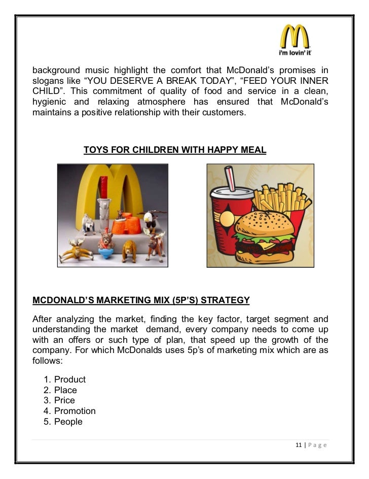 marketing strategy of mcdonalds essay Marketing plan for mcdonalds essay summery/introduction this report is being completed for the marketing unit the purpose of this report is to produce a marketing audit of a company, which will consist of smart objectives and aims.