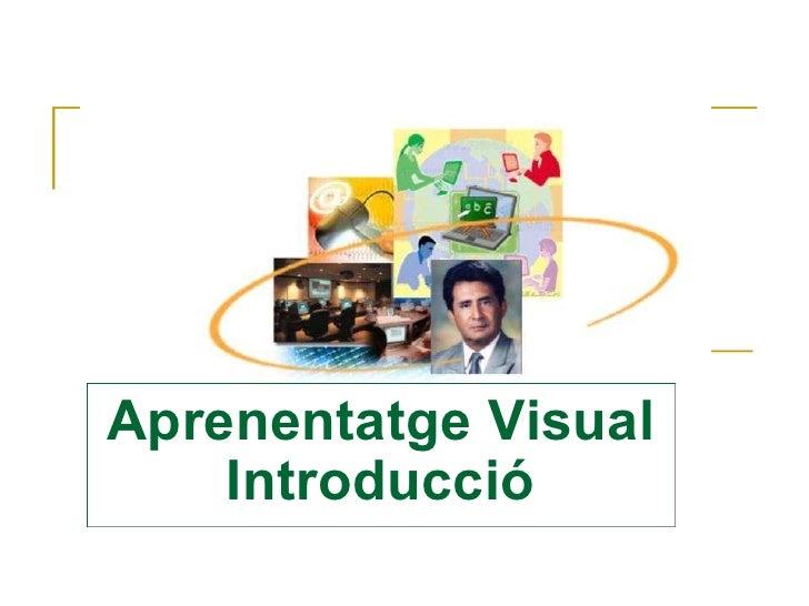 Aprenentatge Visual Introducció