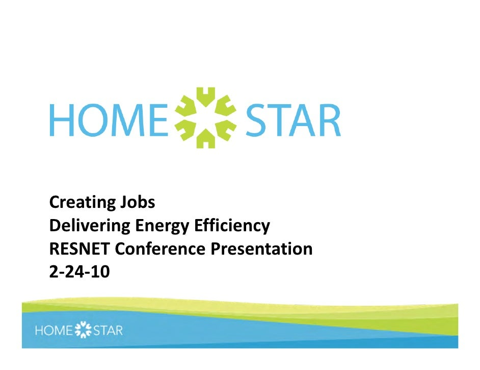 RESNET Conference Presentation: Creating Jobs Delivering Energy Efficiency