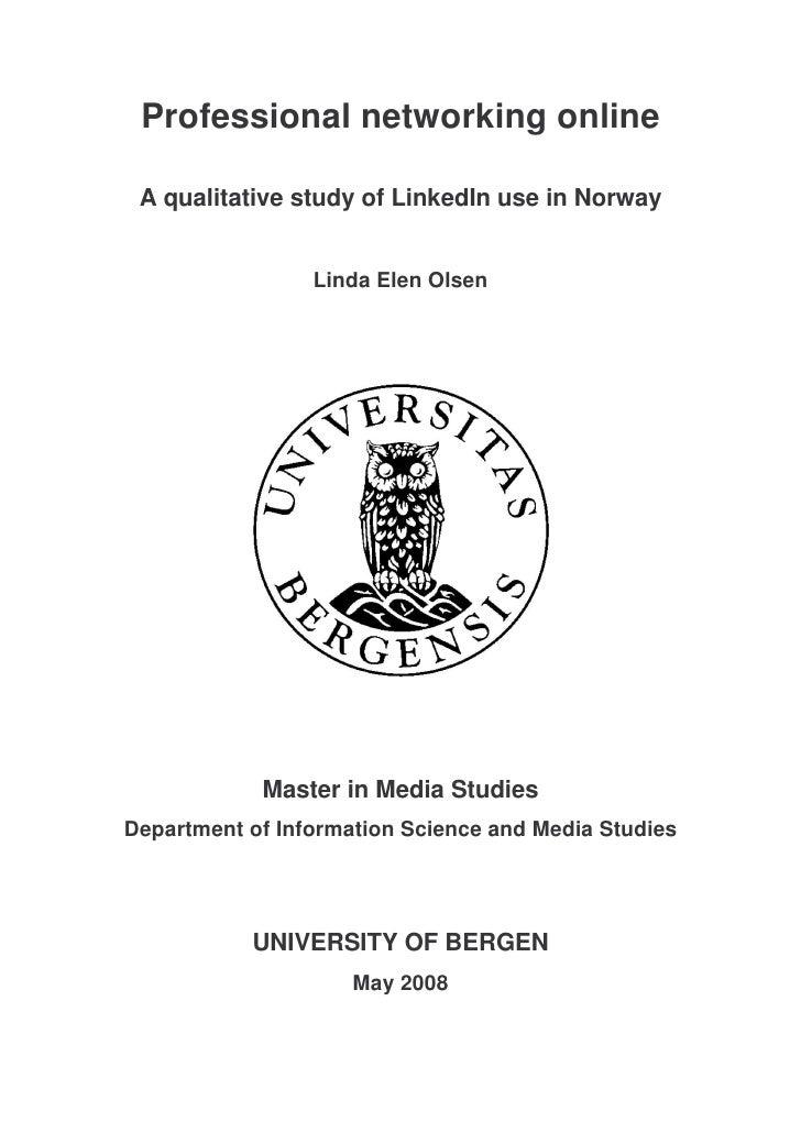Professional networking online   A qualitative study of LinkedIn use in Norway                    Linda Elen Olsen        ...