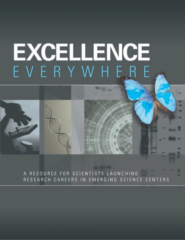 A RESOURCE FOR SCIENTISTS LAUNCHINGRESEARCH CAREERS IN EMERGING SCIENCE CENTERS