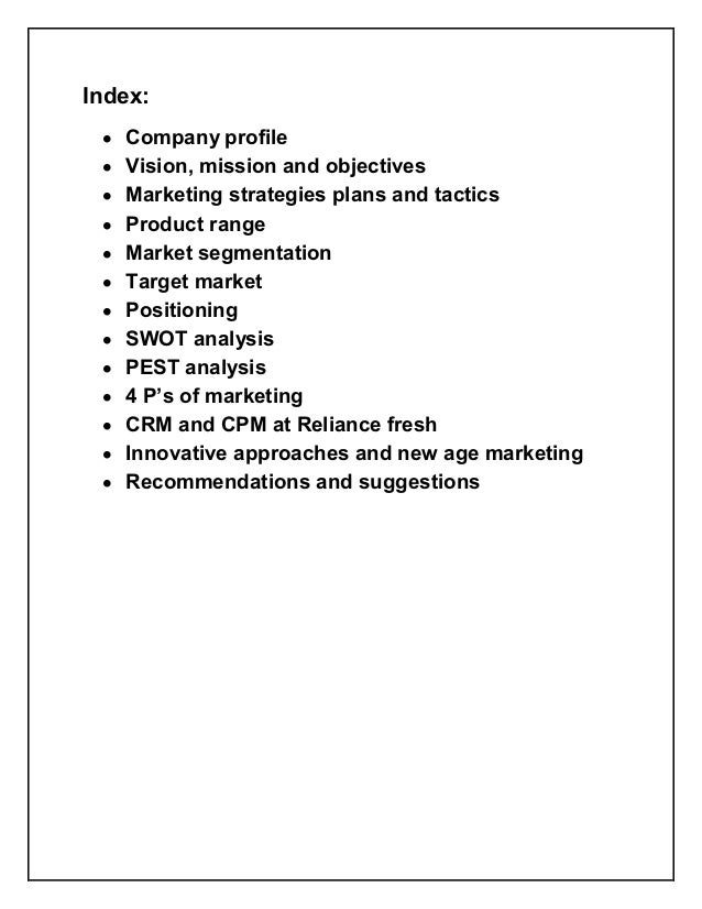 Index: y   Company profile y   Vision, mission and objectives y   Marketing strategies plans and tactics y   Product range...