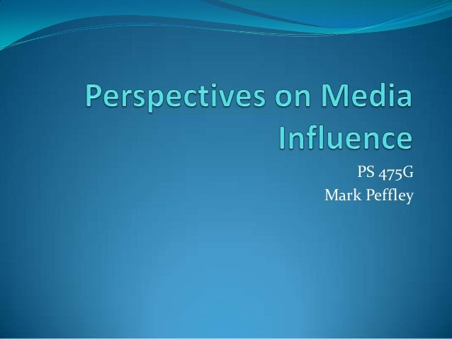 475 perspectives on media influence 12 up