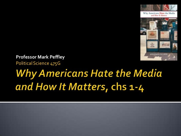 475 why americans hate the media part 1_up