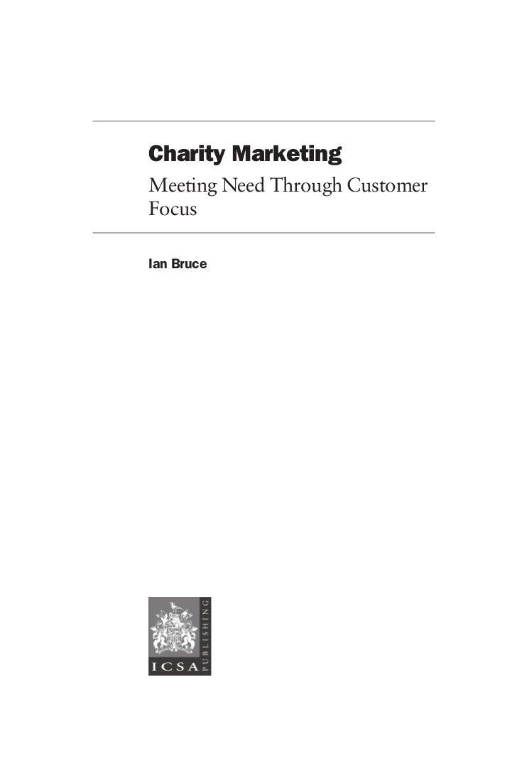 Charity MarketingMeeting Need Through CustomerFocusIan Bruce