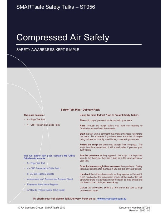 Compressed Air Safety Page 1 of 9 © PA Services Group - SMARTsafe 2013 Document Number: ST056 Revision 2013 1.0 This pack ...