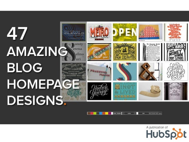 47 Amazing Blog Designs