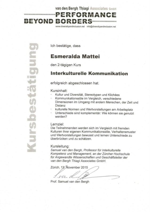 Frau Esmeralda Mattei Ennetweg 4 6015 Luzern hat am 21. und 28. Oktober 2015 den 2-tägigen Kurs Einführung in die Bildbear...