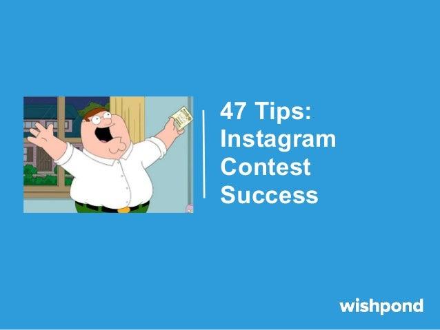 47 Tips: Instagram Contest Success