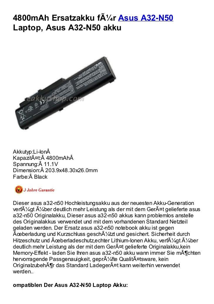 4800mAh Ersatzakku für Asus A32-N50Laptop, Asus A32-N50 akkuAkkutyp:Li-IonÂKapazität:4800mAhÂSpannung:11.1VDimension...