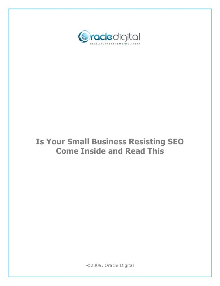 Is Your Small Business Resisting SEO Come Inside And Read This