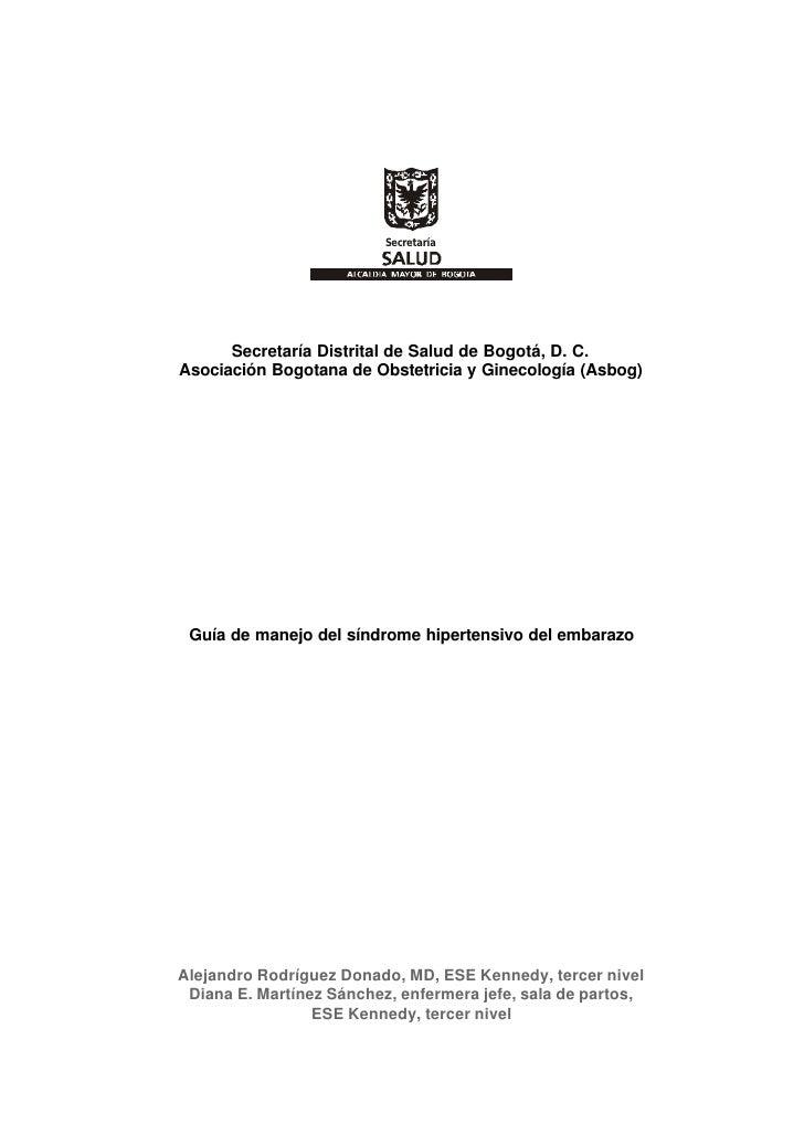 Secretaría           Secretaría Distrital de Salud de Bogotá, D. C. Asociación Bogotana de Obstetricia y Ginecología (Asbo...