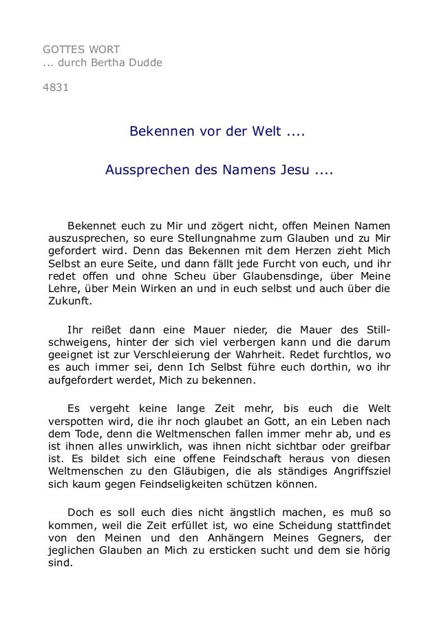 GOTTES WORT ... durch Bertha Dudde 4831 Bekennen vor der Welt .... Aussprechen des Namens Jesu .... Bekennet euch zu Mir u...