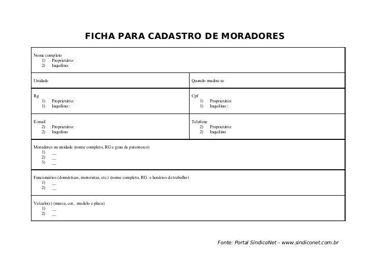 FICHA PARA CADASTRO DE MORADORESNome completo   1) Proprietário:   2) Inquilino:Unidade                                   ...