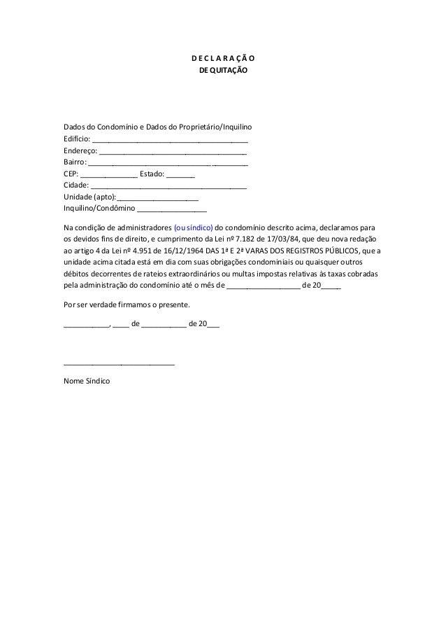DECLARAÇÃO                                        DE QUITAÇÃODados do Condomínio e Dados do Proprietário/InquilinoEdifício...