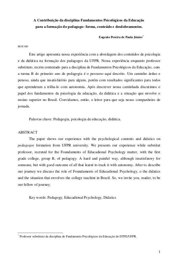 A Contribuição da disciplina Fundamentos Psicológicos da Educação               para a formação do pedagogo: forma, conteú...