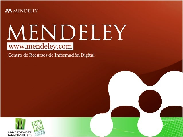 www.mendeley.comCentro de Recursos de Información Digital