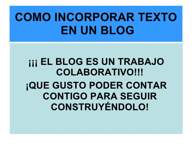 484 Instructivo Como Incorporar Textos En Blogger