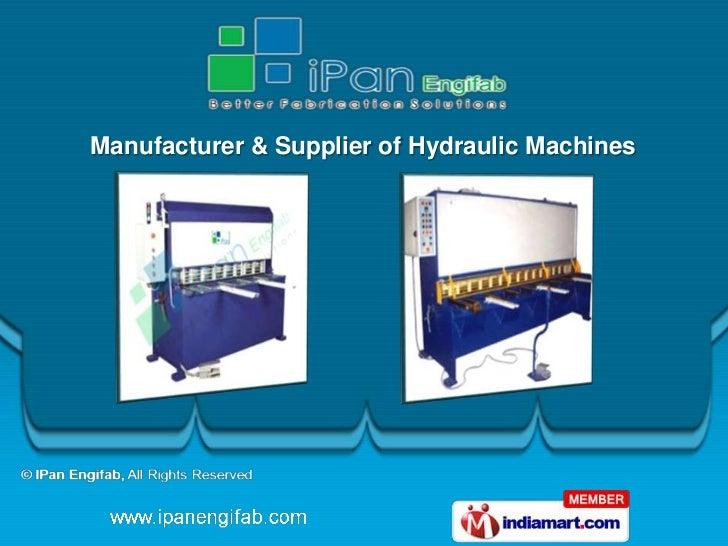Manufacturer & Supplier of Hydraulic Machines