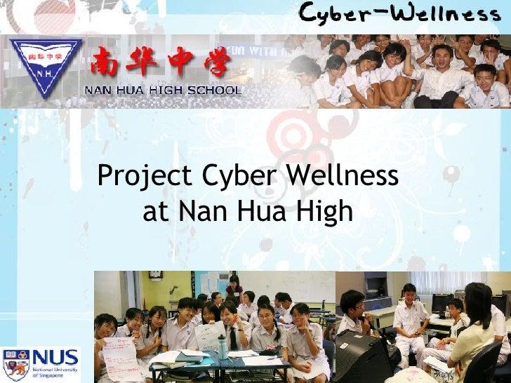 Project Cyber Wellness at Nan Hua High