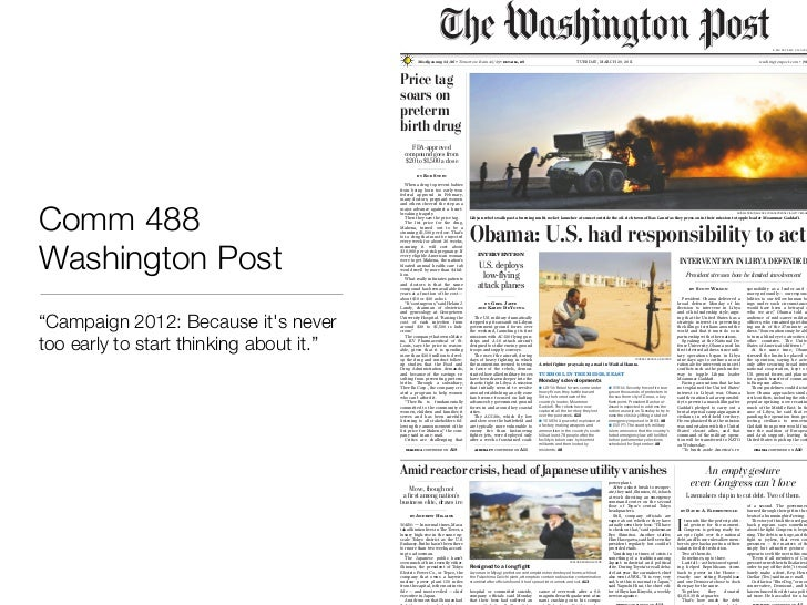 """Comm 488 - Washington Post""""Campaign 2012: Because its never too early to start thinking about it."""""""