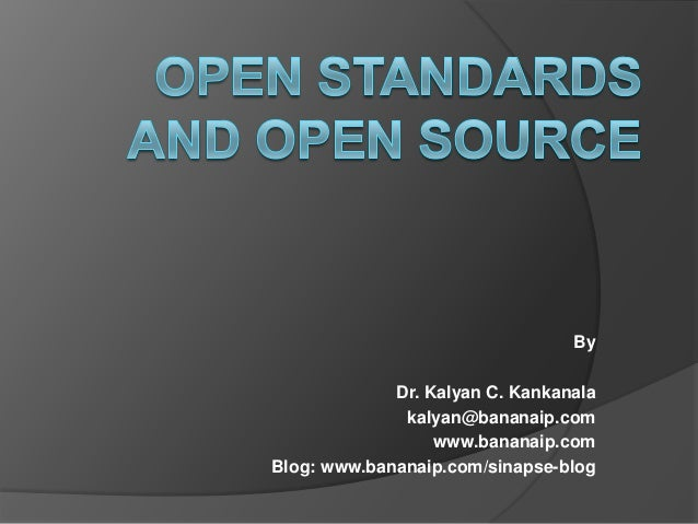 Open Standards and Open Source