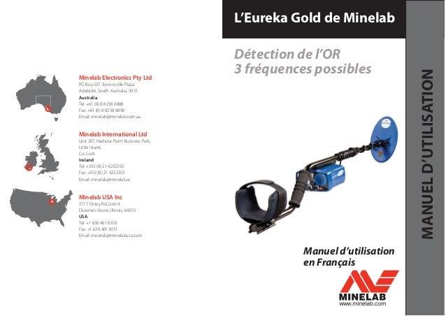 Manuel d'utilisation en Français Minelab Electronics Pty Ltd PO Box 537, Torrensville Plaza Adelaide, South Australia, 503...
