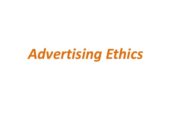 49079079 advertising-ethics-ppt