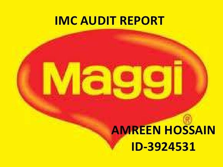 IMC AUDIT REPORT<br />AMREEN HOSSAIN<br />ID-3924531<br />